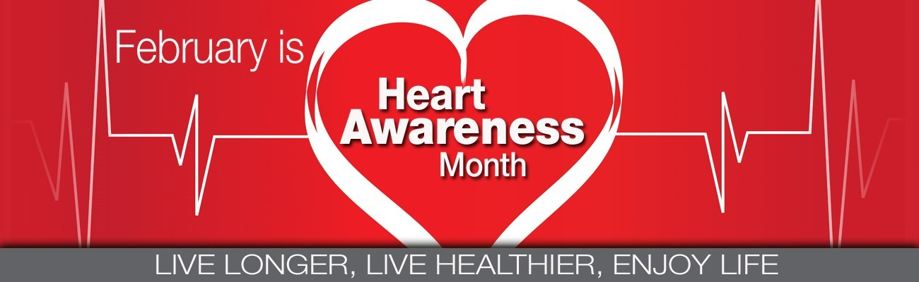 Heart Health Awareness Month is February |February Health Awareness